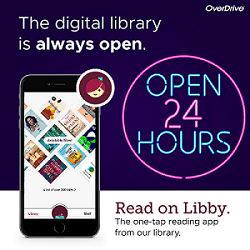 "Photo of a smartphone open to the Libby app and a neon sign reading ""Open 24 Hours."" Text reads ""The digital library is always open. Read on Libby, the one-tap reading app from our library."""